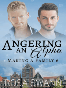Angering an Alpha: Making a Family, #6