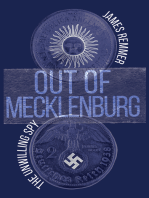 Out of Mecklenburg: The Unwilling Spy