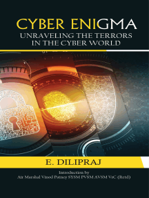 Cyber Enigma: Unravelling the Terror in the Cyber World: Unravelling the Terror in the Cyber World