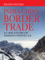 IndiaChina Border Trade: A Case Study of Sikkim's Nathu La: A Case Study of Sikkim's Nathu La