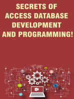 Secrets of Access Database Development and Programming