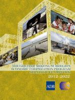 The Greater Mekong Subregion Economic Cooperation Program Strategic Framework (2012-2022)