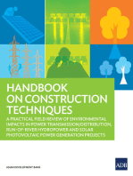 Handbook on Construction Techniques: A Practical Field Review of Environmental Impacts in Power Transmission/Distribution, Run-of-River Hydropower and Solar Photovoltaic Power Generation Projects
