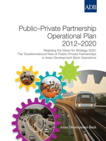 Public-Private Partnership Operational Plan 2012-2020: Realizing the Vision for Strategy 2020: The Transformational Role of Public-Private Partnerships in Asian Development Bank Operations