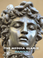 The Medusa Glance