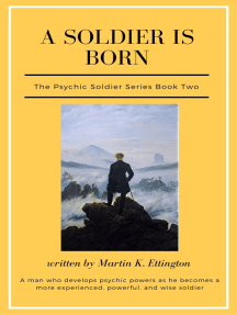 A Psychic Soldier Is Born: The Psychic Soldier Series-Book 2