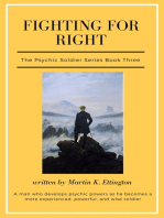 Fighting for Right-The Psychic Soldier Series-Book 3