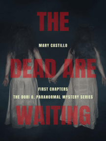 The Dead Are Waiting: First Chapters in the Dori O. Paranormal Mystery Series: The Dori O. Paranormal Mystery Series