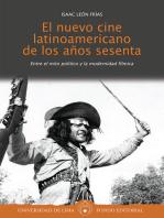 El nuevo cine latinoamericano de los años sesenta