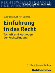 Einführung in das Recht: Technik und Methoden der Rechtsfindung