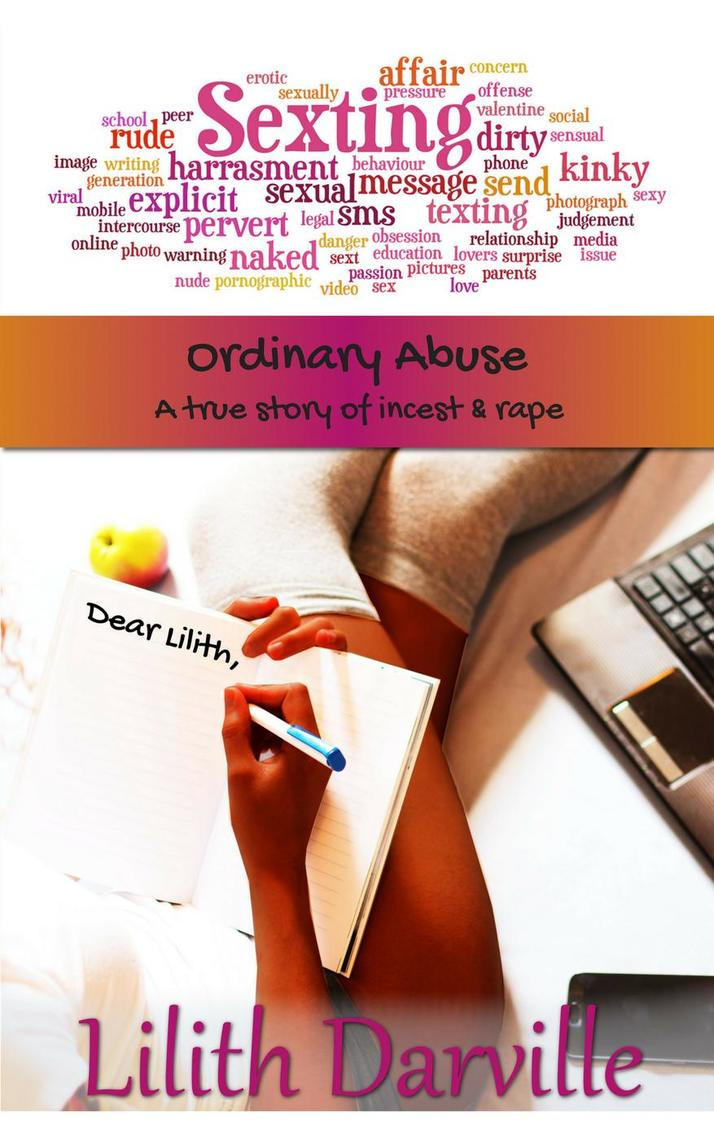 Ordinary Abuse: A True Story of Incest & Rape by Lilith Darville - Book -  Read Online