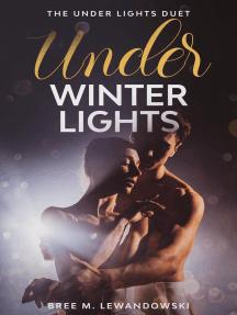 Under Winter Lights: Part One