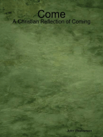 Come - A Christian Reflection of Coming