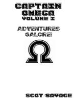 Captain Omega Volume I Adventures Galore!