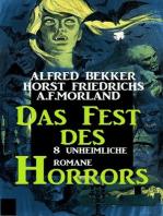 Das Fest des Horrors - 8 unheimliche Romane