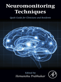 Neuromonitoring Techniques: Quick Guide for Clinicians and Residents