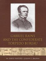 Gabriel Rains and the Confederate Torpedo Bureau