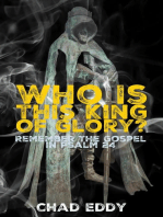 Who Is This King Of Glory?