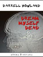 Dream Myself Dead