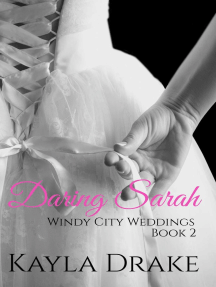 Daring Sarah: Windy City Weddings, #2