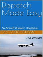 Dispatch Made Easy - An Aircraft Dispatch Handbook (2nd Edition)
