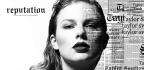Taylor Swift Puts 'Reputation' on Cruise Control