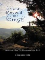 Climb Beyond the Crest