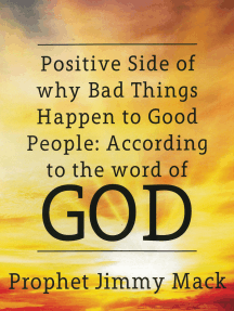 Positive Side of Why Bad Things Happen to Good People: According to the Word of God