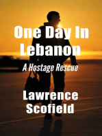 One Day in Lebanon: A Hostage Rescue