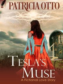 Tesla's Muse: A Fictional Love Story