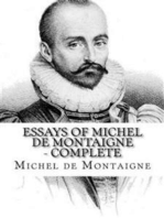 Essays of Michel de Montaigne — Complete