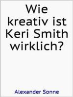 Wie kreativ ist Keri Smith wirklich?