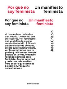 Por qué no soy feminista: Un manifiesto feminista