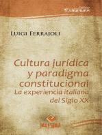 Cultura jurídica y paradigma constitucional: La experiencia italiana del siglo XX