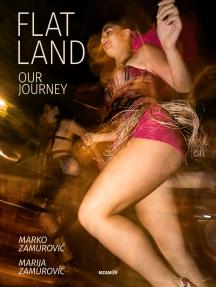 Flatland: Our Journey