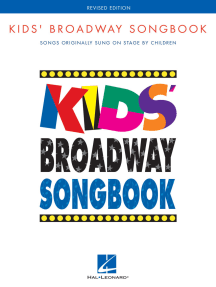 Kids' Broadway Songbook - Revised Edition: Songs Originally Sung on Stage by Children Book Only