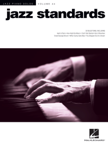 Jazz Standards: Jazz Piano Solos Series Volume 44