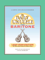 The Daily Ukulele: Leap Year Edition for Baritone Ukulele: 366 More Great Songs for Better Living