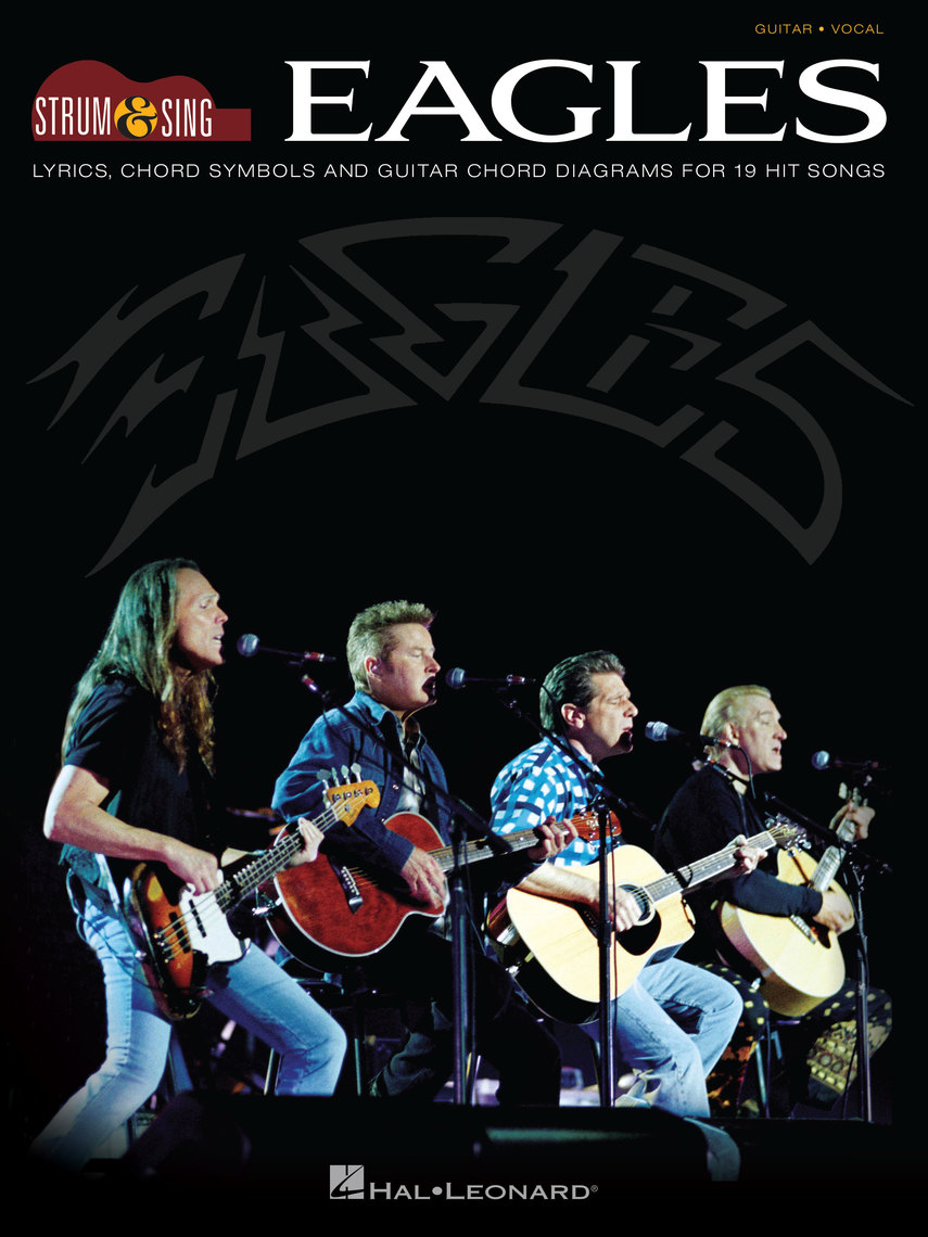 Eagles Strum Sing Guitar By Eagles By Eagles Read Online