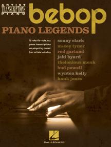 Bebop Piano Legends: Artist Transciptions for Piano