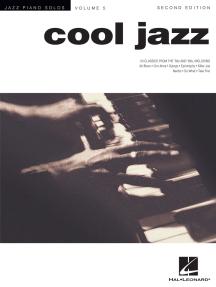 Cool Jazz: Jazz Piano Solos Series Volume 5