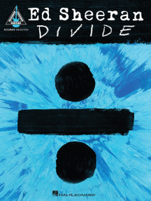 Ed Sheeran - Divide: Accurate Tab Edition