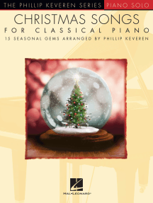 Christmas Songs for Classical Piano: arr. Phillip Keveren The Phillip Keveren Series Piano Solo