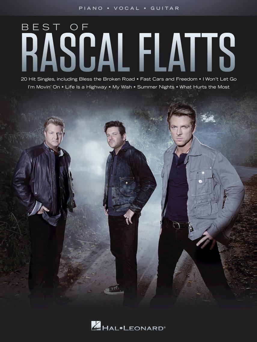 Best Of Rascal Flatts By Rascal Flatts By Rascal Flatts Read Online