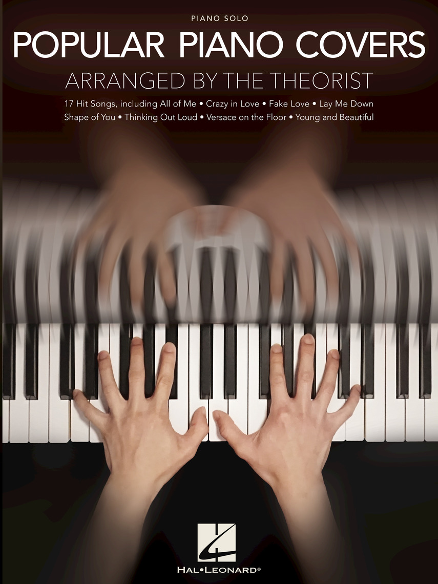 Popular Piano Covers by The Theorist - Read Online