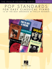 Pop Standards for Easy Classical Piano: arr. Phillip Keveren The Phillip Keveren Series Easy Piano
