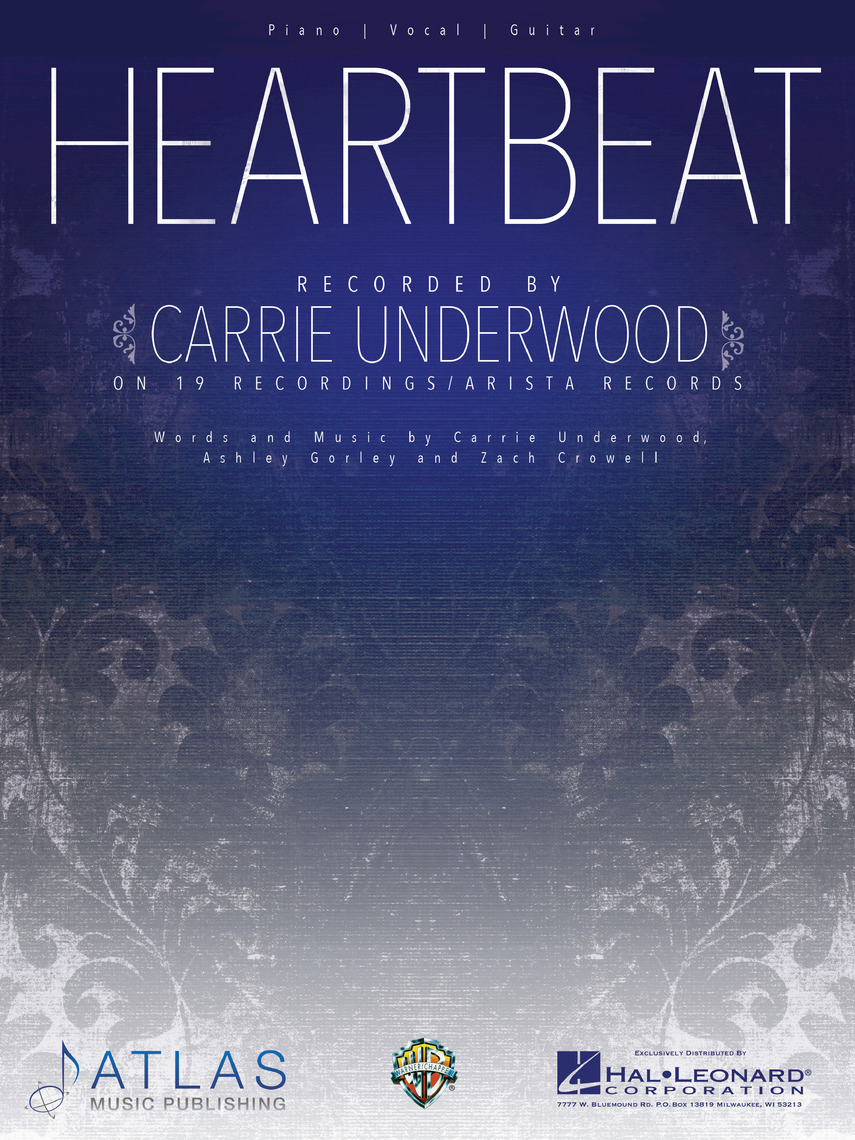 Heartbeat By Carrie Underwood By Carrie Underwood Read Online