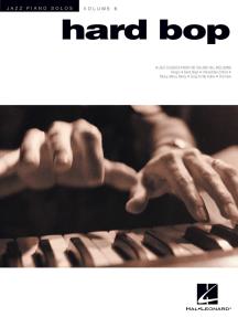 Hard Bop: Jazz Piano Solos Series Volume 6