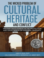 The Wicked Problem of Cultural Heritage and Conflict