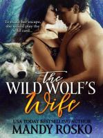 The Wild Wolf's Wife Volume 1